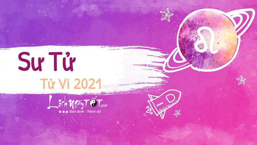 Tử vi cung Sư Tử năm 2021