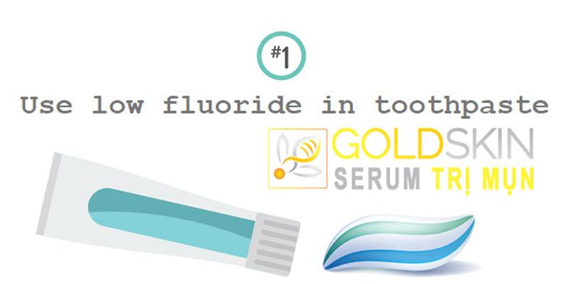 Hãy sử dụng kem đánh răng trắng (không chứa chất tẩy trắng, không màu, ít florua) để trị mụn